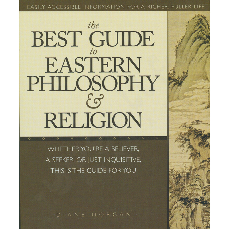 The Best Guide to Eastern Philosophy and Religion – Diane Morgan