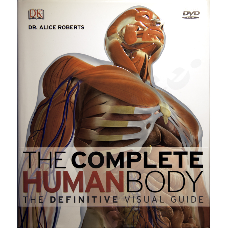 The Complete Human Body: The Definitive Visual Guide – BOOK+ DVD ROM– Alice Roberts