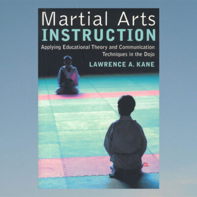 Martial arts instruction- Applying educational theory… Lawrenc