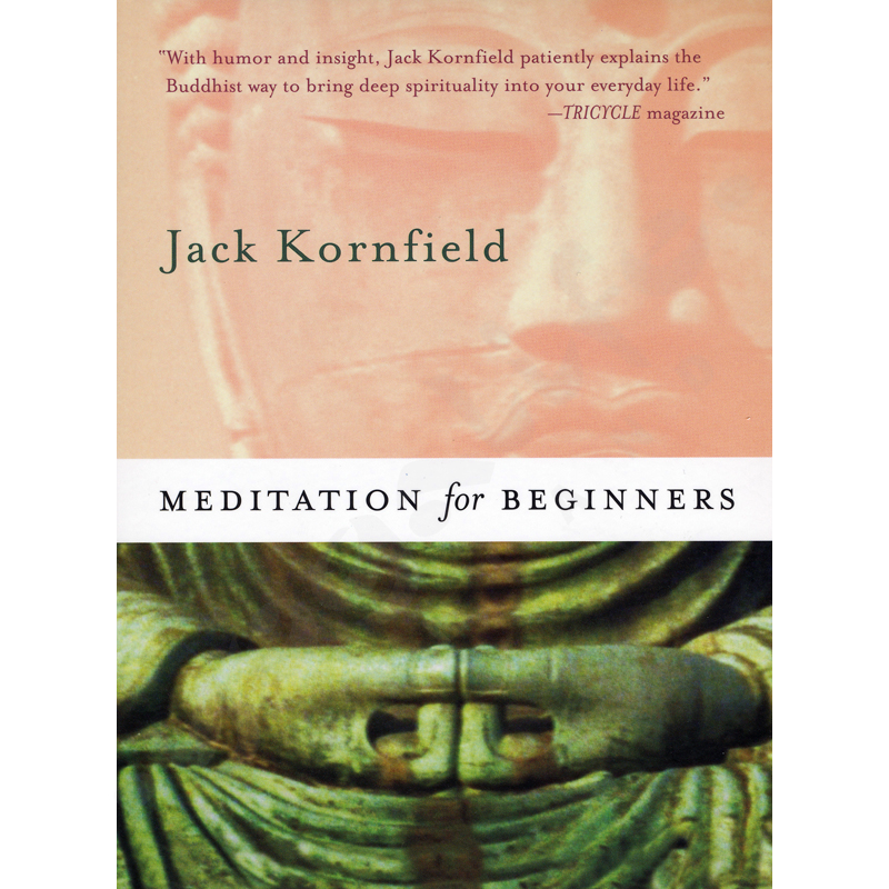 Meditation for Beginners [With CD] – Jack Kornfield