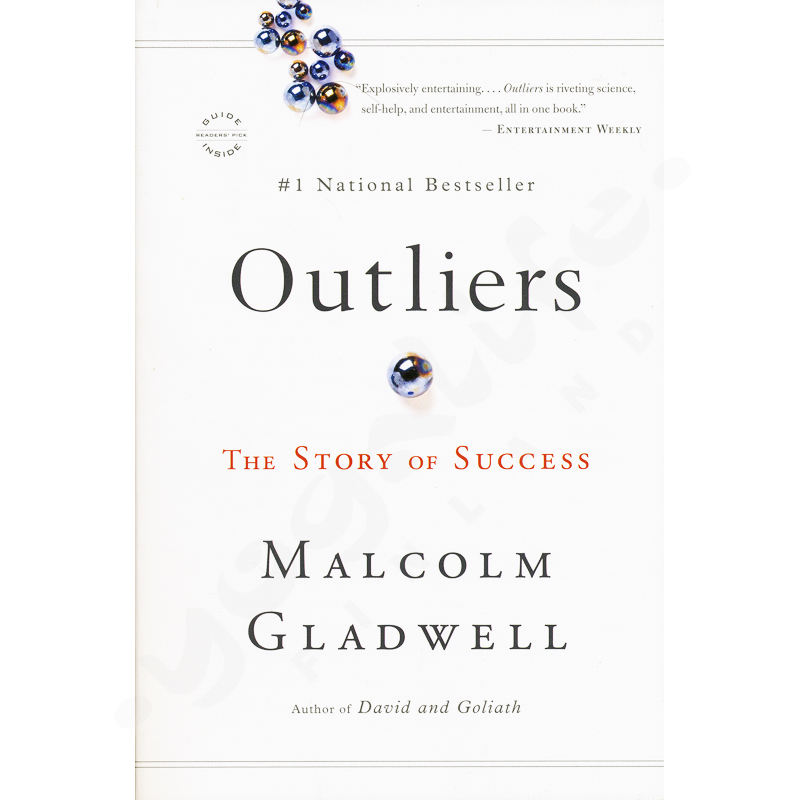 Outliers: The Story of Success – Malcom Gladwell