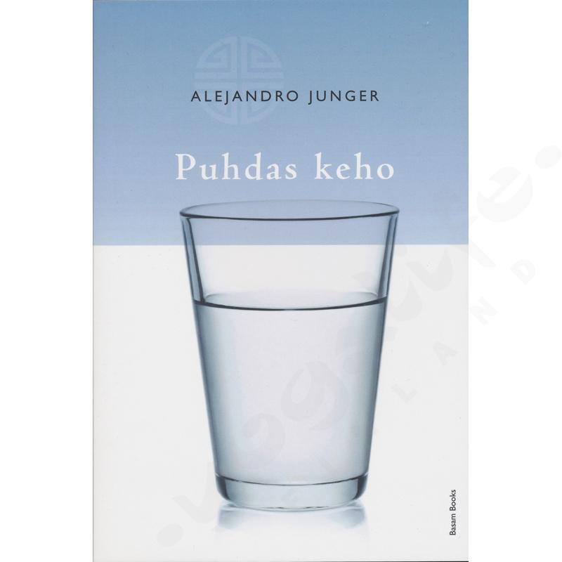 Puhdas keho – Alejandro Junger