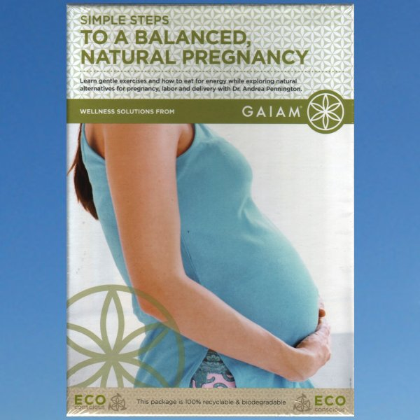 Simple Steps to a Balanced, Natural Pregnancy – Andrea Pennington Gaiam DVD