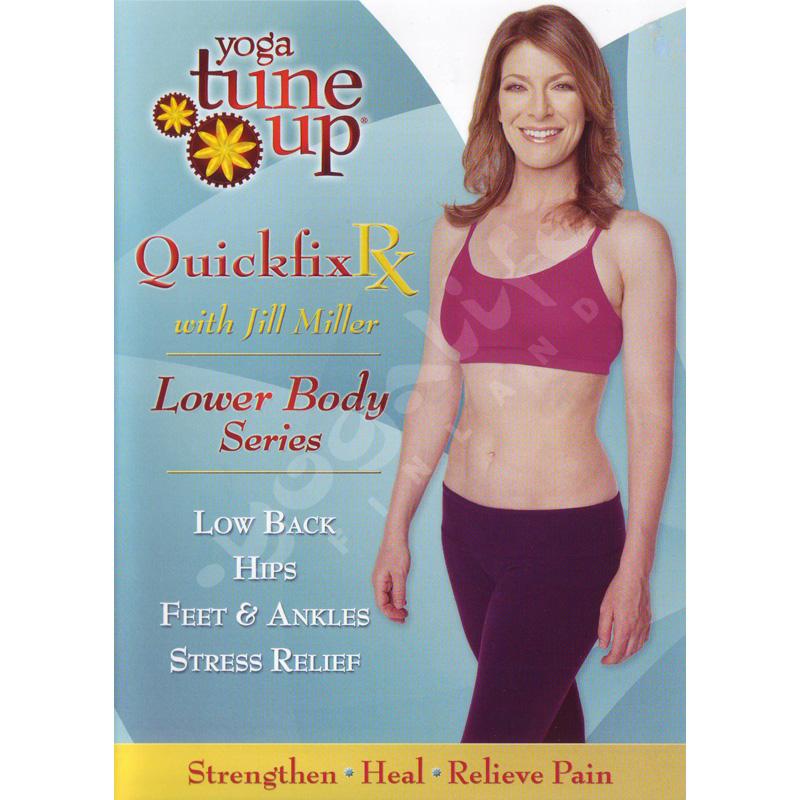 Yoga Tune Up: QuickFix Rx – Lower Body Series – Jill Miller – DVD