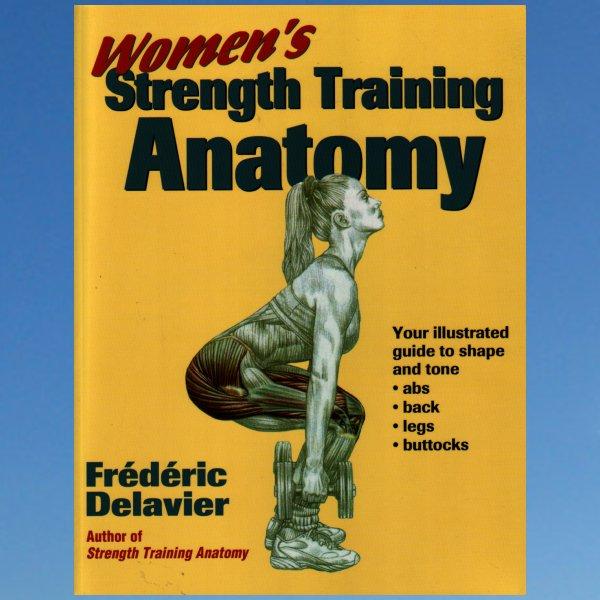 Women's Strength Training Anatomy – Frederic Delavier