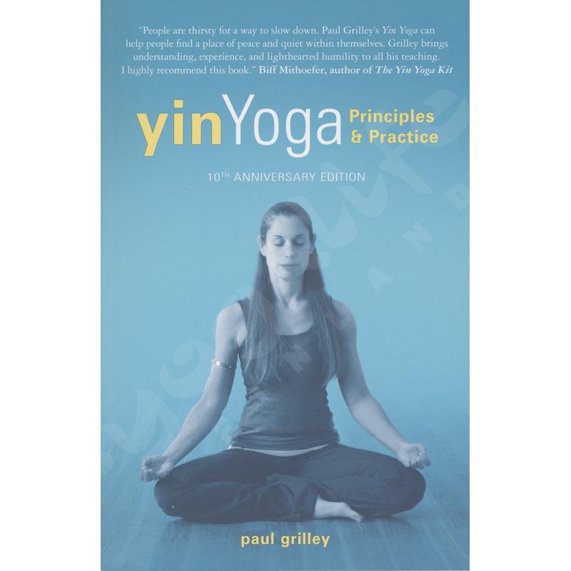 Yin Yoga 10th anniversary  edition-Paul Grilley – Kirja