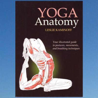 Yoga Anatomy – Leslie Kaminoff