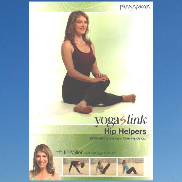 Yoga Link: Hip Helpers – Jill Miller